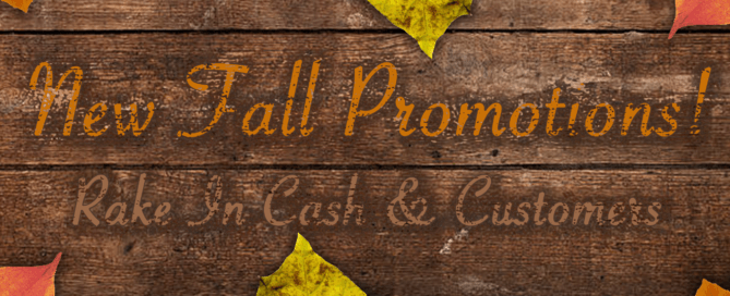 New Fall Promotions