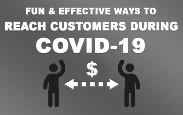 reach customers during covid-19